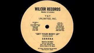 Serena - Get Your Body Up
