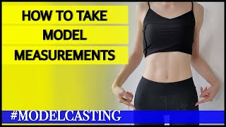 How to take moḋel measurements   Bust-Waist-Hip measurement guide   #MODELCASTING