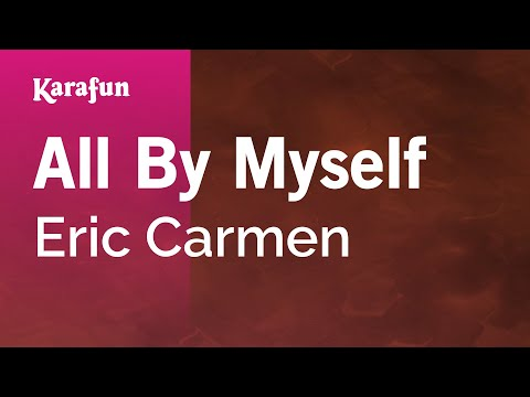 Karaoke All By Myself - Eric Carmen *
