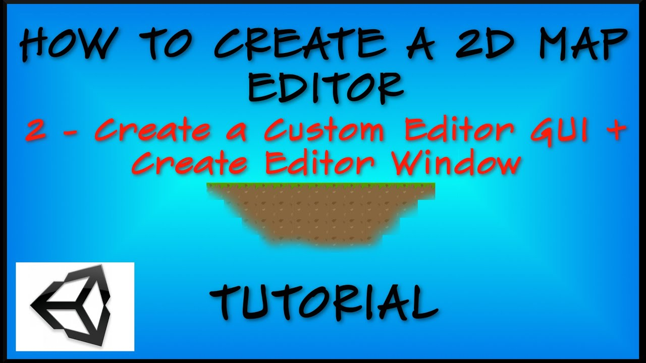 2  How To Create a 2D Map Editor in Unity- Create custom
