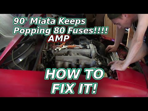 Fixing A Miata 80amp Fuse Problem!