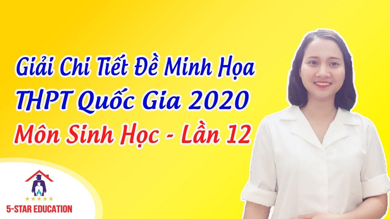 Đề Thi Thử THPT Quốc Gia 2020 Môn Sinh Học – Lần 12   Cô Mai Hiền