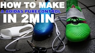 How to make a adidas purecontrol !!