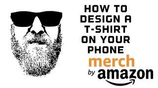 Merch Von Amazon so Erstellen Sie Ein T-Shirt-Design auf Ihr Handy mit dem Über-App