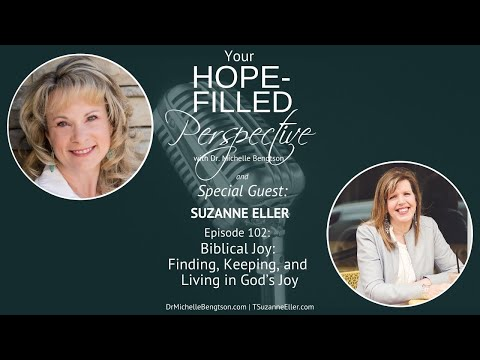 Biblical Joy: Finding, Keeping, and Living God's Joy - Episode 102