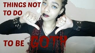 Things Not To Do To Be Gothic   PierceTheLittlegirl