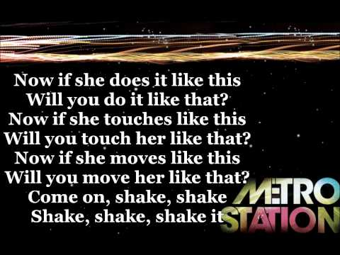 Shake It- Metro Station [lyrics]