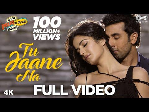 Tu Jaane Na Full   Ajab Prem Ki Ghazab Kahani  Ranbir Kapoor, Katrina  Atif Aslam, Pritam