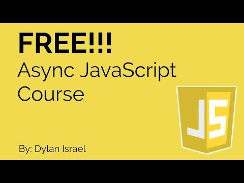 Free Asynchronous JavaScript Course by Dylan Israel thumbnail