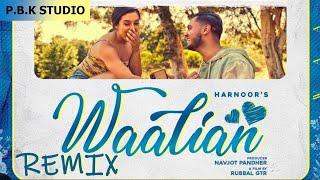 Waalian Remix | Harnoor | Gifty | The Kidd | Jatt Life Studios | ft. P.B.K Studio