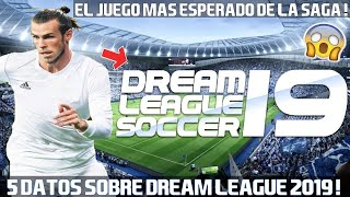 5 COSAS QUE NO SABIAS DE DREAM LEAGUE SOCCER 2019 !