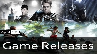 Game Releases Montage April 2013