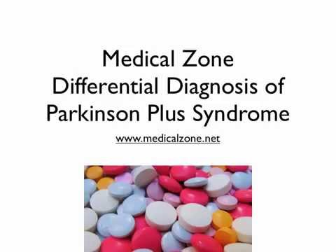 Medical Zone - Differential Diagnosis of Parkinson Plus Syndrome ...