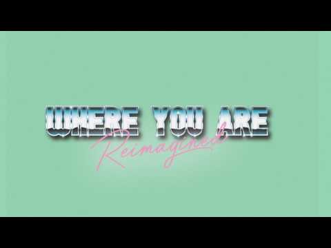 Where You Are (Reimagined) [Audio] - Hillsong Young & Free