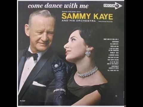 Sammy Kaye - Come dance with me - (1962) - Stereo Full Album