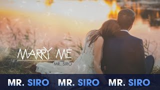 Marry Me (Lyrics Video) - Mr Siro