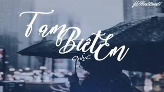Tạm Biệt Em - OnlyC , Lou Hoàng | Share Sub + Effetc | Video HD Lyrics