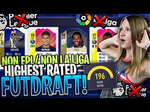 NON LA LIGA / EPL HIGHEST RATED FUT DRAFT CHALLENGE!! FIFA 18