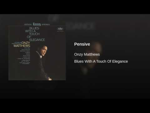 Onzy Matthews Blues With A Touch Of Elegance