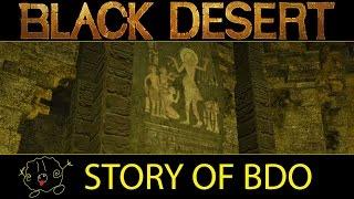 [Black Desert Online] The Story of the Black Desert