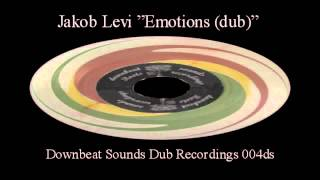 "Jakob Levi ""Emotions Of Rebellion (dub)"""