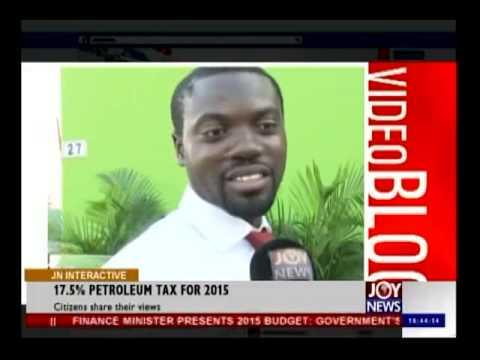 17.5% Petroleum Tax for 2015 - Joy News Interactive (19-11-14)