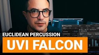 Working with UVI Falcon : Euclidian Percussion