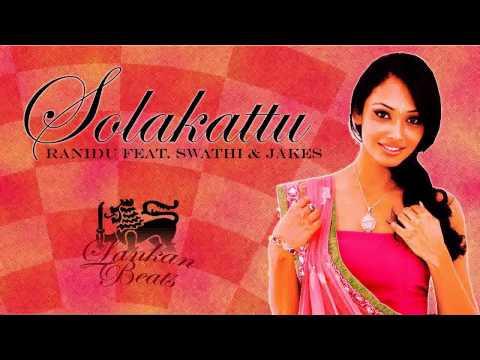Ranidu feat. Swathi & Jakes - Solakattu