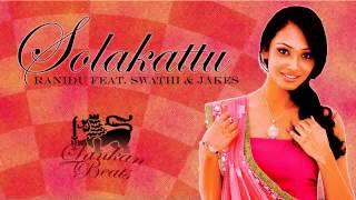Ranidu feat. Swathi & Jakes - Solakattu Thumbnail