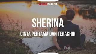 Download Sherina - Cinta Pertama dan Terakhir  (Lyrics)