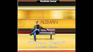 "Video Andreas Aleman - ""If it's a dream"" from the album ""It's the journey"" download MP3, 3GP, MP4, WEBM, AVI, FLV Juli 2018"