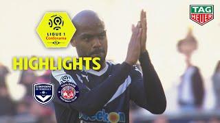 Girondins de Bordeaux - Toulouse FC ( 2-1 ) - Highlights - (GdB - TFC) / 2018-19