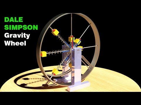 Free Energy, DALE SIMPSON Gravity Wheel, Amazing!!!!