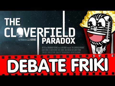 Debate Friki 3x03 The Cloverfield Paradox 🛸