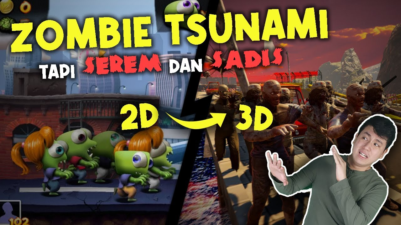 GUA BIKIN ZOMBIE TSUNAMI JADI 3D + HORROR + GRAFIK ULTRAA!!
