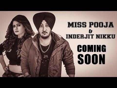 Miss Pooja | Inderjit Nikku | New Punjabi Song | Latest Punjabi Song 2018 | Punjabi Music | Gabruu