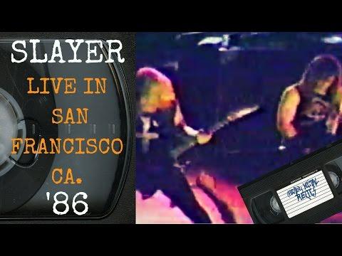 Slayer Live in San Francisco CA November 3 1986 FULL CONCERT