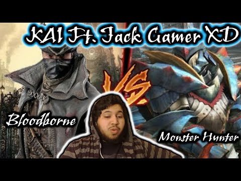BLOODBORNE VS MONSTER HUNTER || Épico Torneo de Leyendas || KAI ft. Jack Gamer XD || Reaccion