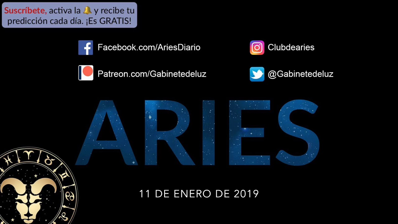 Horóscopo Diario Aries 11 De Enero De 2019 Youtube