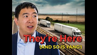 Andrew Yang qualifies for next debates the same day a Self Driving Truck finishes cross country trip
