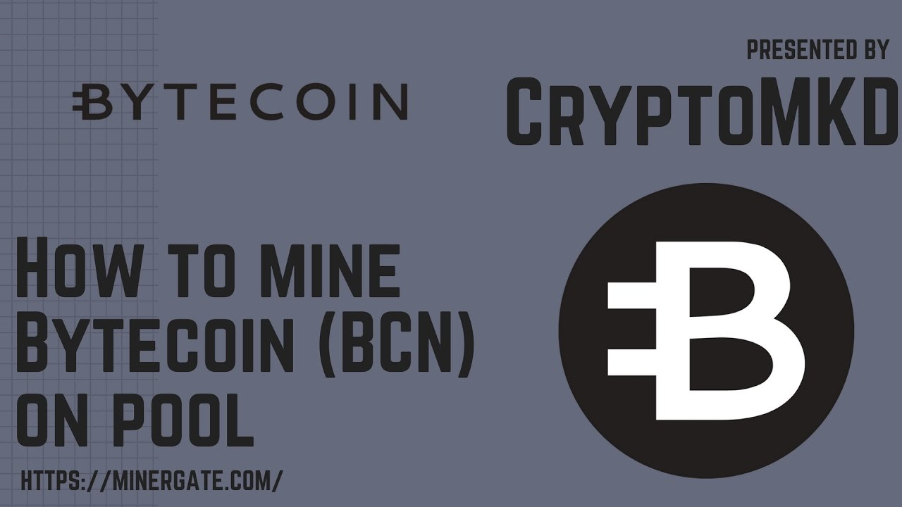 Any tutorials on how to mine Bytecoin with XMRig : BytecoinBCN