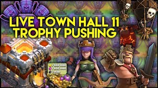 LIVE Town Hall 11 [TH11] Trophy Pushing | Base Reviews | Lavaloonion Attacks - Clash of Clans