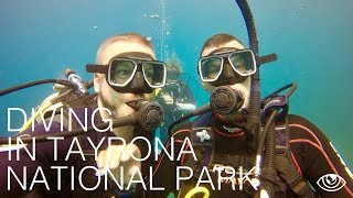 Diving in Tayrona National Park / Colombia Travel Vlog #151 / The Way We Saw It