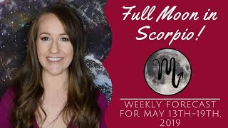 Powerful FULL MOON in SCORPIO Brings Psychic Insight! Weekly Astrology Forecast for ALL 12 SIGNS!