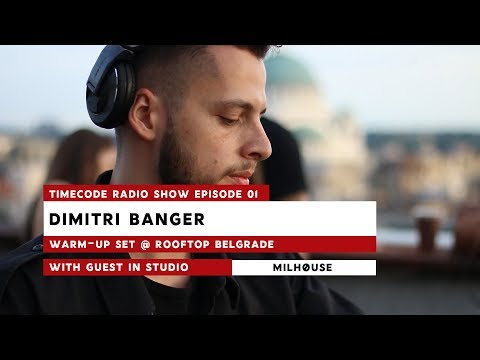 TIME:CODE Radio Show Ep.1 | Dimitri Banger Warm Up Set @ Belgrade Rooftopr