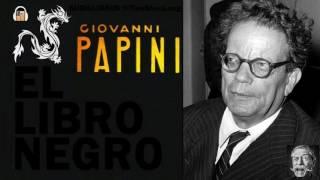 Giovanni Papini EL LIBRO NEGRO Audiolibro