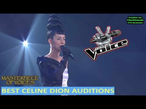 BEST CELINE DION AUDITIONS ON THE VOICE [FINAL UPLOAD]