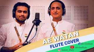 Ae Watan(Raazi) / Flute cover / Independence Day special / Divine flut