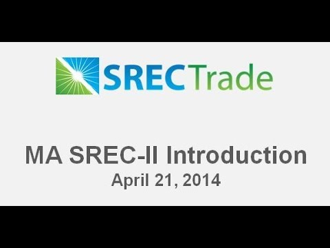 Massachusetts SREC-II Introduction