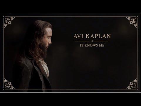 Avi Kaplan – It Knows Me (Letra)